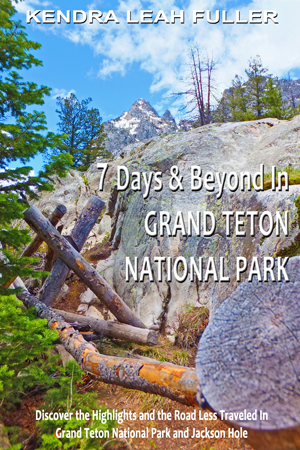 7 Days & Beyond in Grand Teton National Park